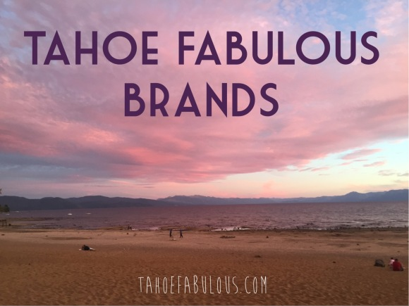 my favorite local tahoe brands.JPG