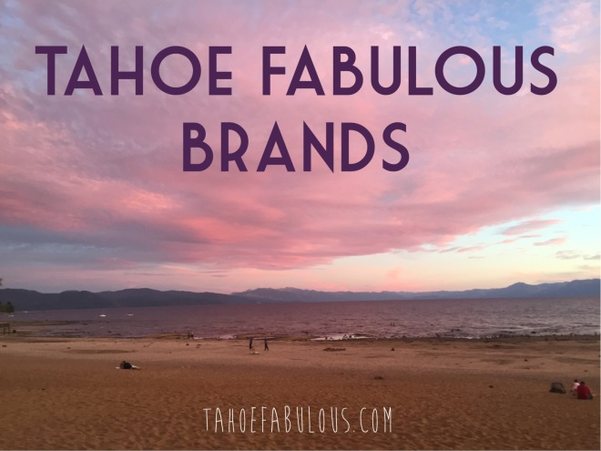my favorite local tahoe brands.JPG